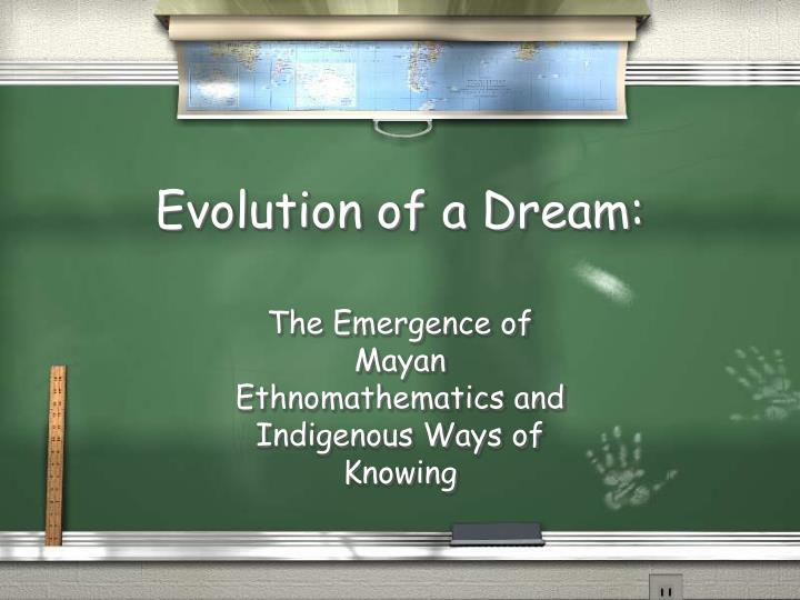 evolution of a dream n.
