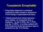 toxoplasmic encephalitis1