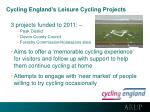 cycling england s leisure cycling projects