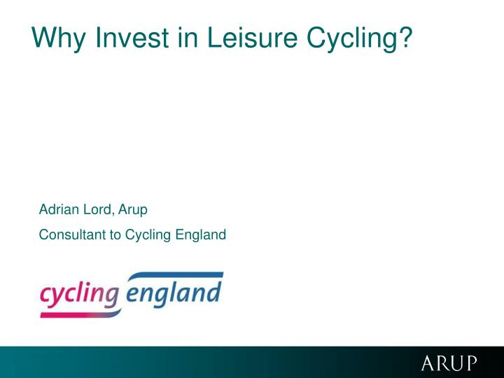 why invest in leisure cycling n.