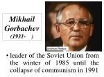 mikhail gorbachev 1931