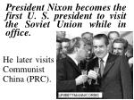 president nixon becomes the first u s president to visit the soviet union while in office