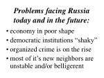 problems facing russia today and in the future