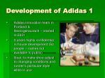 development of adidas 1