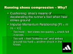 running shoes compression why
