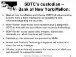 sdtc s custodian bank of new york mellon