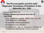 the pre conception and pre natal diagnostic techniques prohibition of sex selection act 19941
