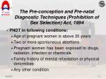 the pre conception and pre natal diagnostic techniques prohibition of sex selection act 19943