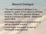 beyond dialogue