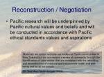 reconstruction negotiation