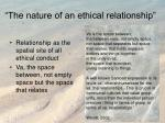 the nature of an ethical relationship
