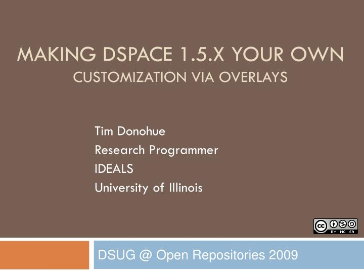 making dspace 1 5 x your own customization via overlays n.