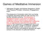games of meditative immersion