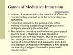 games of meditative immersion3