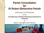 parish consultation for st robert bellarmine parish