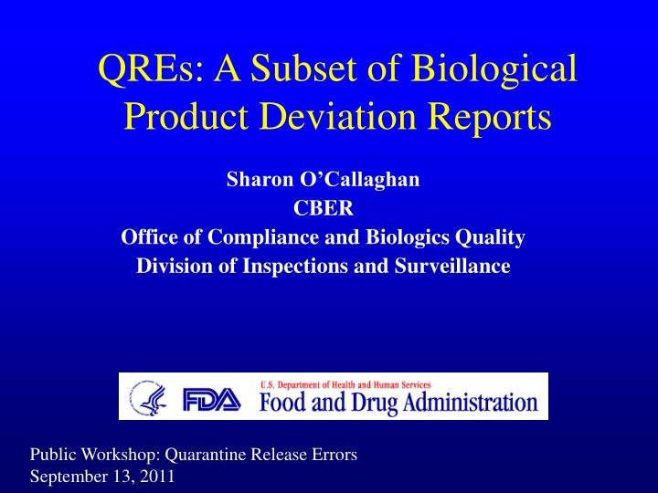 qres a subset of biological product deviation reports n.