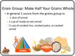 grain group make half your grains whole1
