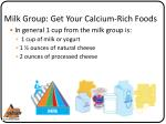 milk group get your calcium rich foods1