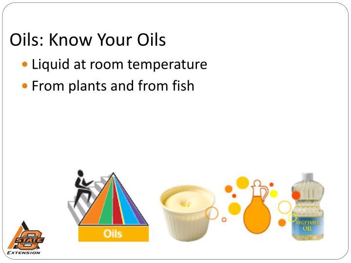 Oils: Know Your Oils