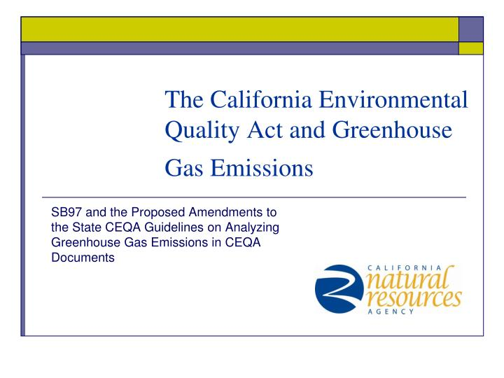the california environmental quality act and greenhouse gas emissions n.