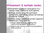 attunement multiple modes