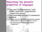 describing the phonetic properties of languages