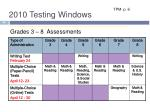 2010 testing windows
