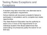 testing rules exceptions and exceptions2