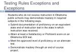 testing rules exceptions and exceptions3