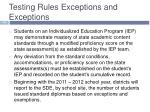 testing rules exceptions and exceptions4