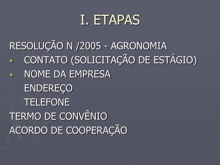 I. ETAPAS