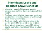 intermittent leave and reduced leave schedule