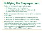 notifying the employer cont