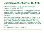 question authenticity of cs 1789
