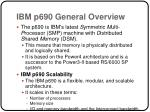 ibm p690 general overview