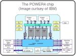 the power4 chip image curtsey of ibm
