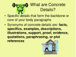 what are concrete details