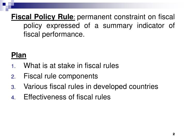 discuss the effectiveness of fiscal policy Fiscal policy is a general term used in macroeconomics to describe government spending and taxation that is used deliberately to exert influence on the economy the effectiveness of fiscal policy depends on a wide range of factors, many of which cannot be reliably predicted or.