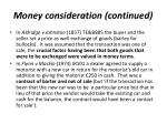 money consideration continued