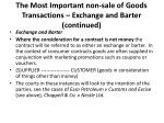 the most important non sale of goods transactions exchange and barter continued