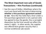 the most important non sale of goods transactions hire purchase continued1