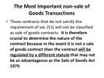 the most important non sale of goods transactions