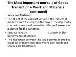 the most important non sale of goods transactions work and materials continued