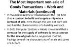 the most important non sale of goods transactions work and materials continued2