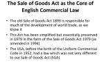 the sale of goods act as the core of english commercial law
