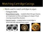 matching cartridge casings