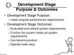 development stage purpose outcomes