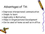 advantages of ta