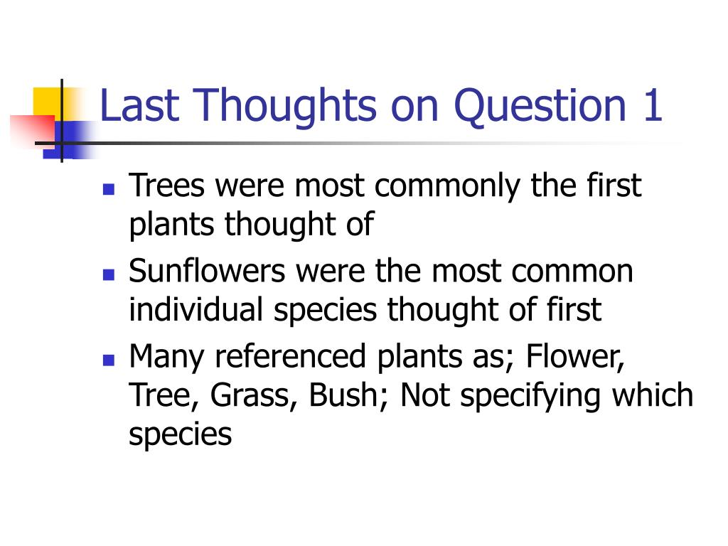 Last Thoughts on Question 1
