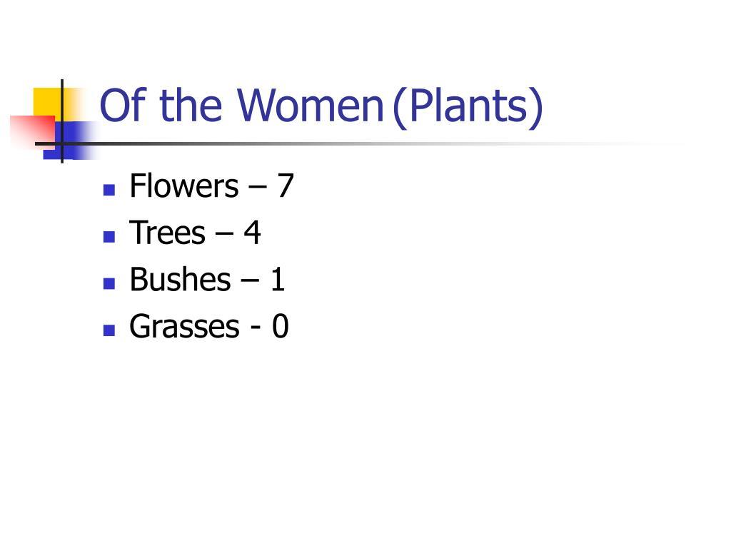 Of the Women(Plants)